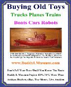 Buddy L Museum, Buying Old Toys, www.buddylmuseum.com Buddy L Trucks Toys Free Toy Appraisals Buddy L Trucks Cars Trains Robots Popeye, buddy l toys value, ebay, Cars Boats Free Appraisals, Antique Buddy L Tugboat for sale rare red color salesman sample 100% original POR, one of a kind rare cor cor bus painted pink, world's largest buyer of sturditoy trucks,  vintage buddy l toys for sale rare tin toys for sale german wind up toy cars battery operated japanese space toys wanted ebay vintage antique space toys for sale 1920's buddy l trucks ebay buddy l ice truck for sale buddy l museum world's larges buyer of antique toys  Facebook Twitter Ebay Free Appraisals  Buddy L Toy Museum world's largest buyer of Buddy L, Keystone & Sturditoy Trucks Paying 55%-85% more than antique dealers, eBay & toy shows buddy l fire truck for sale, antique buddy l toys for sale ebay